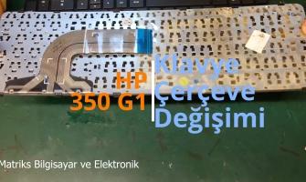 HP 350 G1 Notebook Klavye Çerçeve Değişimi