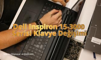 Dell Inspiron 15-3000 Notebook Klavye Değişimi